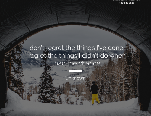 I Don't Regret The Things I've Done, I Regret The Things I Didn't Do When I Had The Chance.