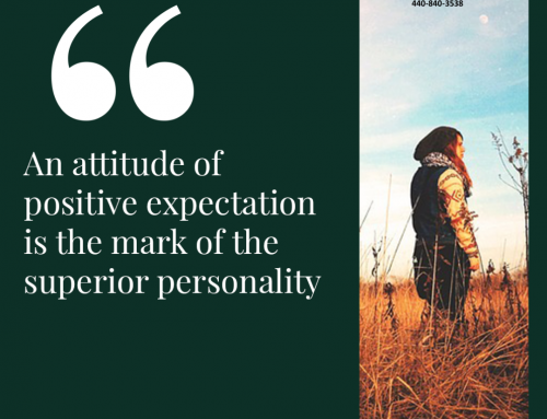 An Attitude of Positive Expectation is the Mark of the Superior Personality.
